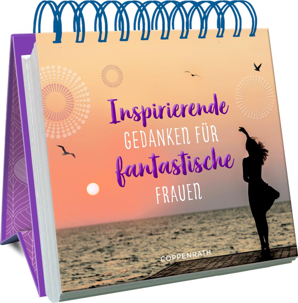 Großes Spiralaufstellbuch: Inspirierende Gedanken für fantastische Frauen