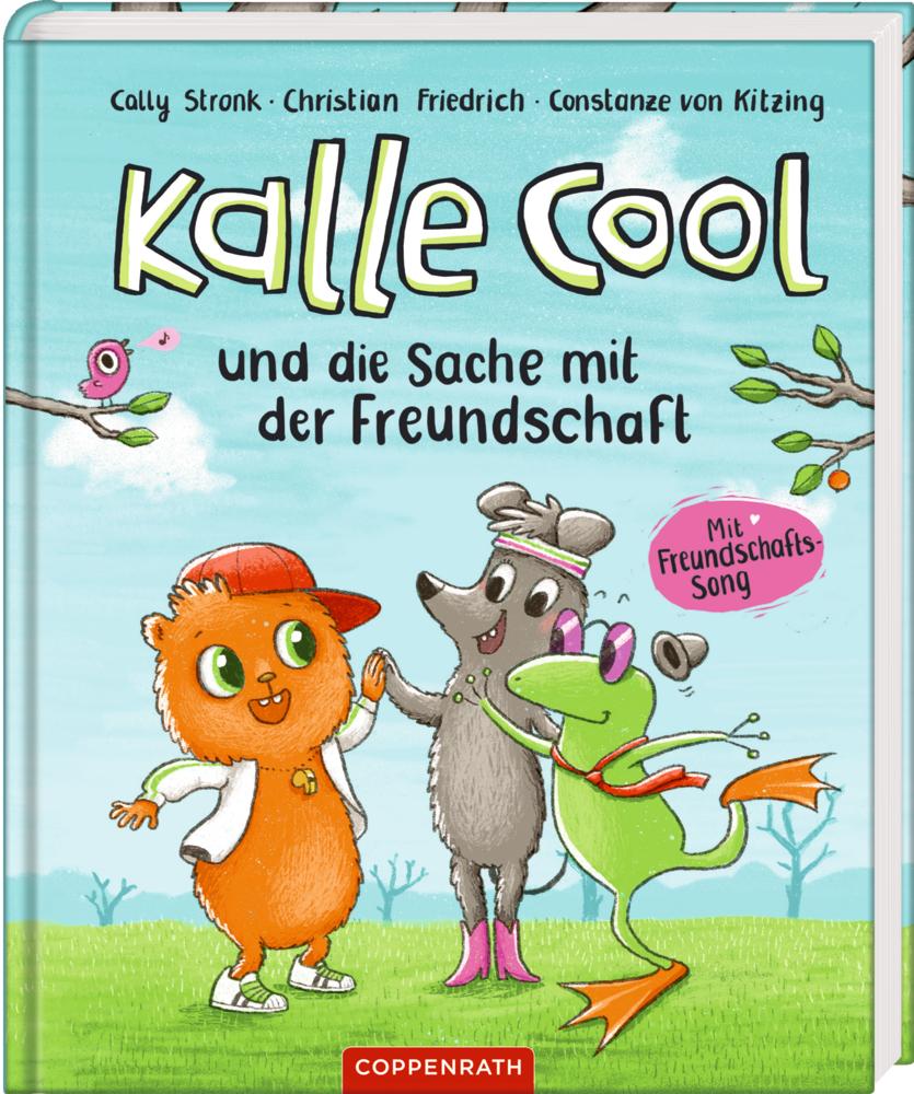 Kalle Cool und die Sache mit der Freundschaft