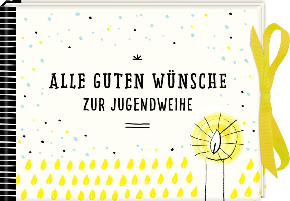 Wunscherfüller-Geschenkbuch: Alle guten Wünsche zur Jugendweihe
