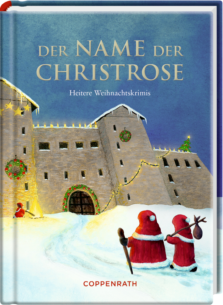Heitere Geschichten: Der Name der Christrose (Weihnachtskrimis)