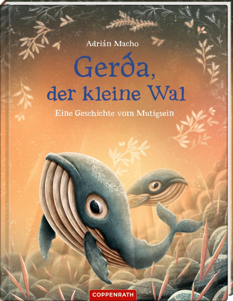 Gerda, der kleine Wal (Bd.2) - Eine Geschichte vom Mutigsein