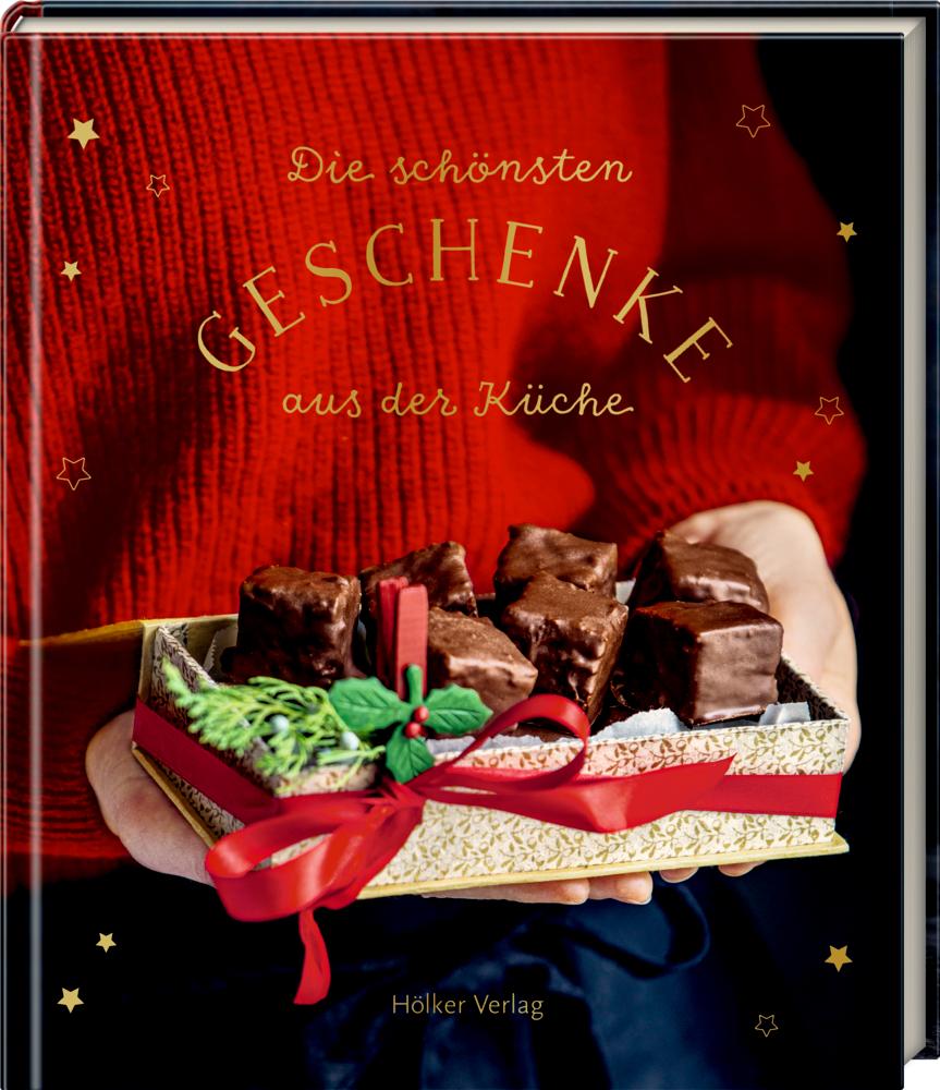 Die schönsten Geschenke aus der Küche (Kulinarischer Adventskalender)