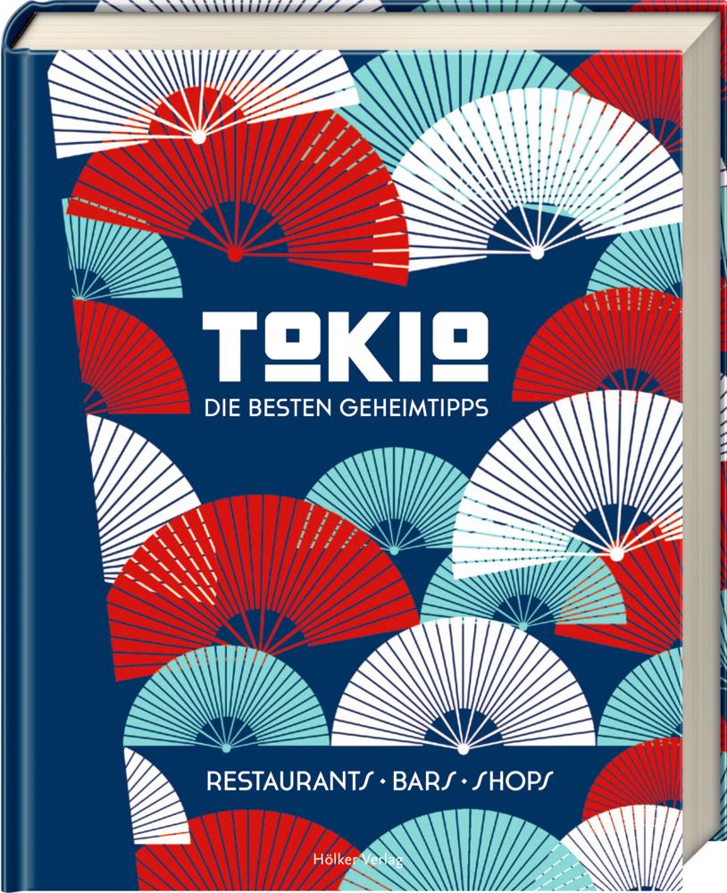 Tokio - Die besten Geheimtipps (Restaurants, Bars, Shops)