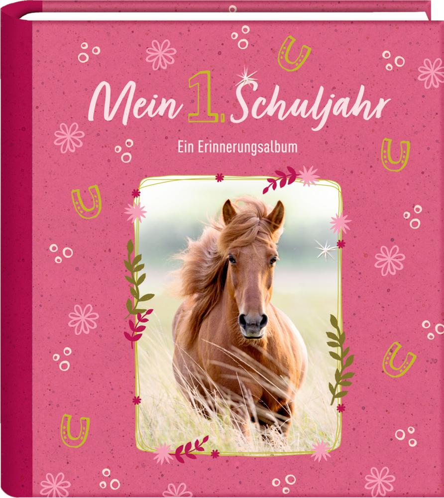 Eintragalbum: Mein 1. Schuljahr - Pferdefreunde