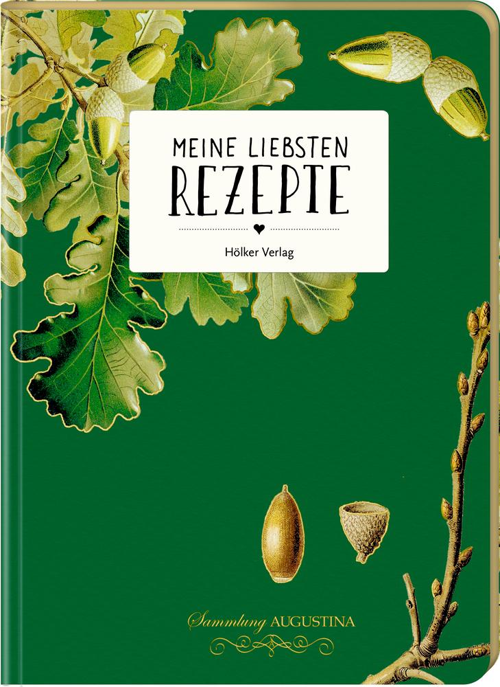 Meine liebsten Rezepte - Einschreibbuch (Wald)