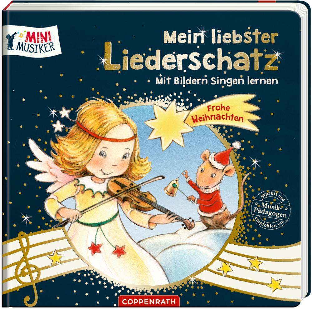 Mein liebster Liederschatz: Mit Bildern singen lernen - Frohe Weihnachten (Mini-Musiker)