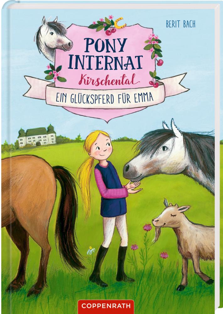 Pony-Internat Kirschental (Bd. 1) - Ein Glückspferd für Emma