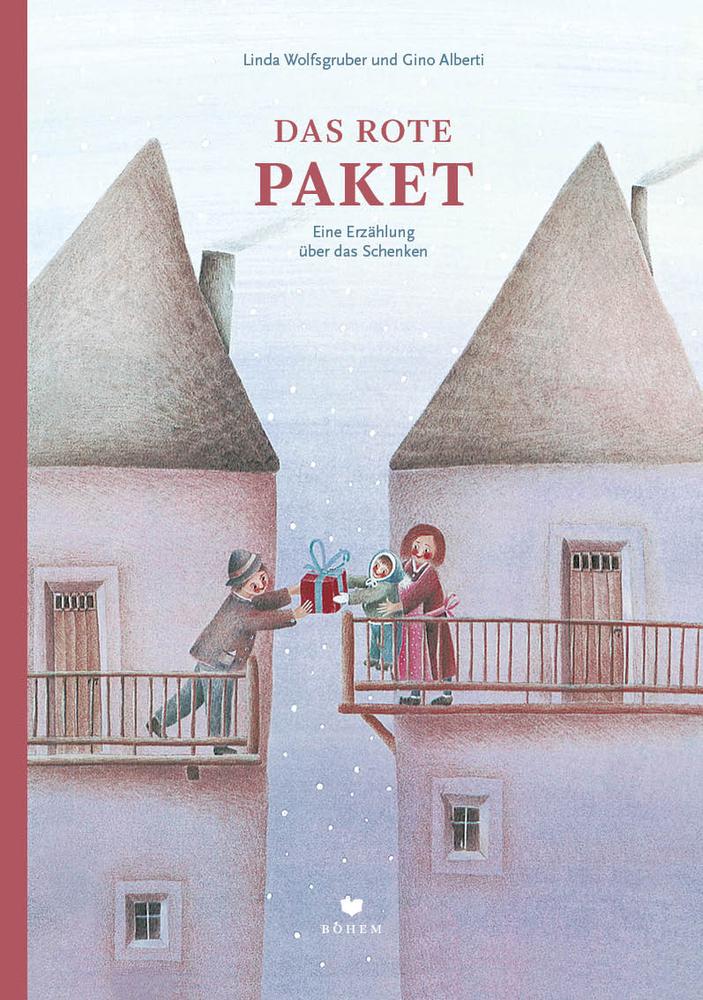 Das rote Paket - Eine Erzählung über das Schenken