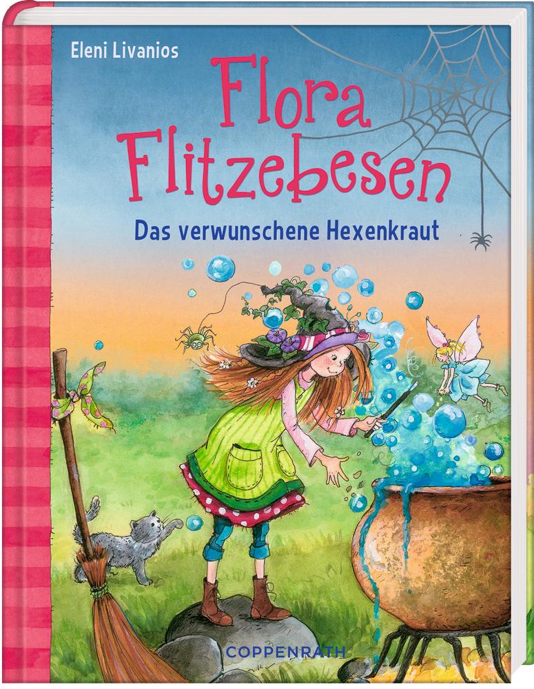 Flora Flitzebesen (Bd. 3) - Das verwunschene Hexenkraut