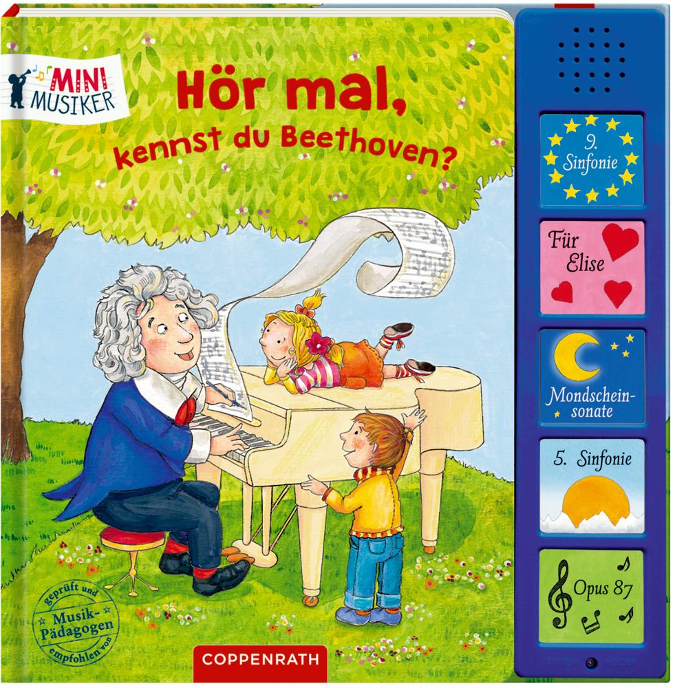 Hör mal, kennst du Beethoven? (Soundbuch / Mini-Musiker)