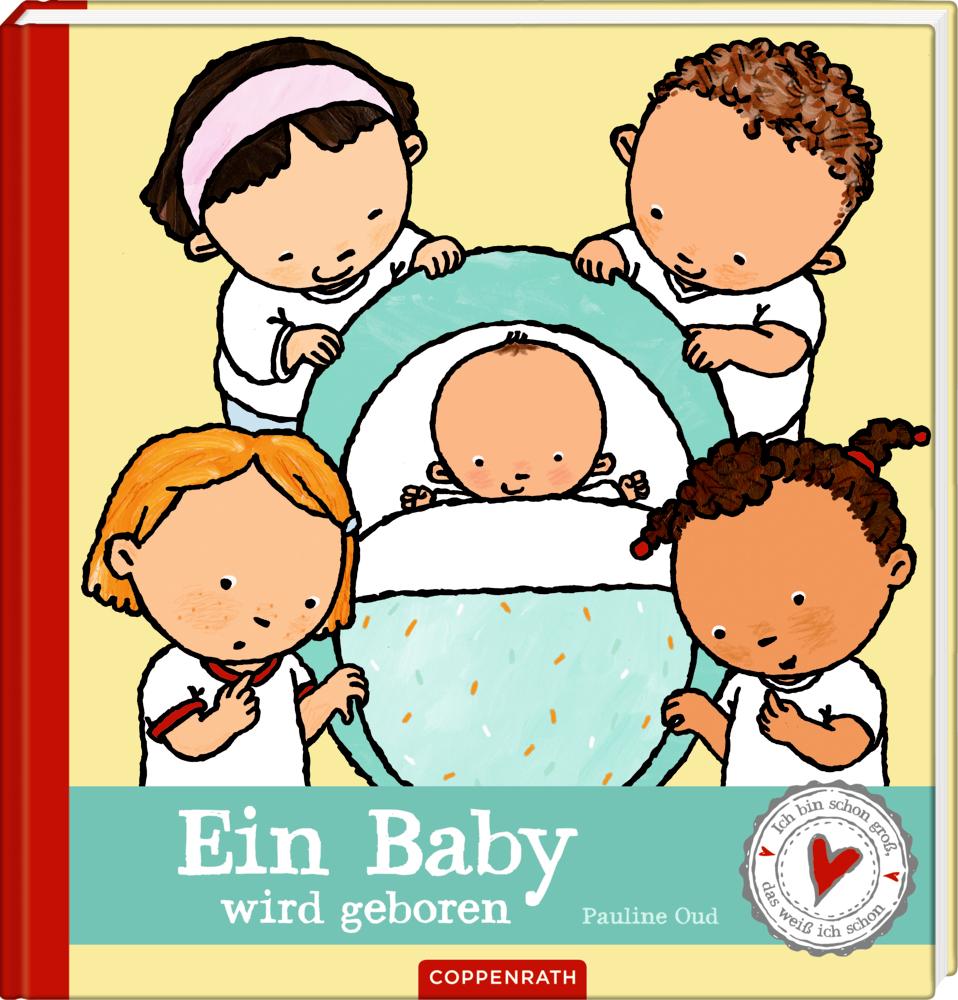 Ein Baby wird geboren - Ich bin schon groß, ...