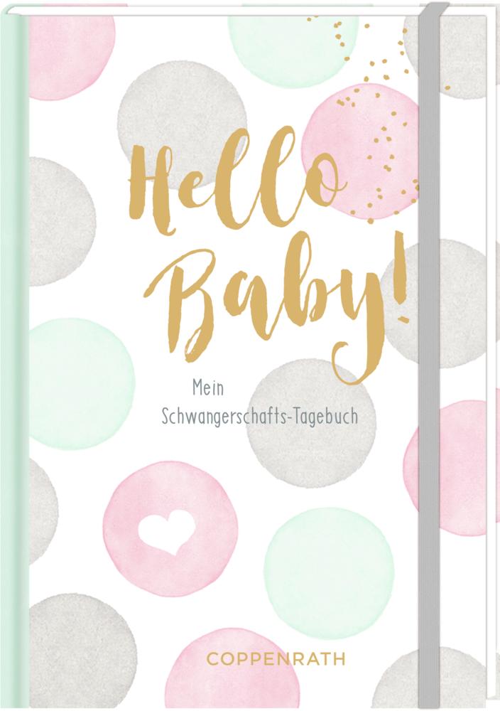 Hello Baby! - Mein Schwangerschaftstagebuch