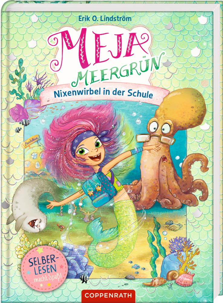 Meja Meergrün (für Leseanfänger) - Nixenwirbel in der Schule (Bd. 1)