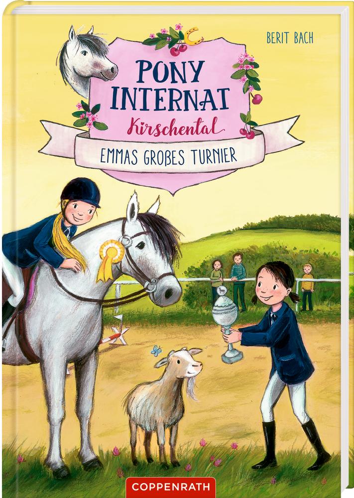 Pony-Internat Kirschental (Bd. 2) - Emmas großes Turnier