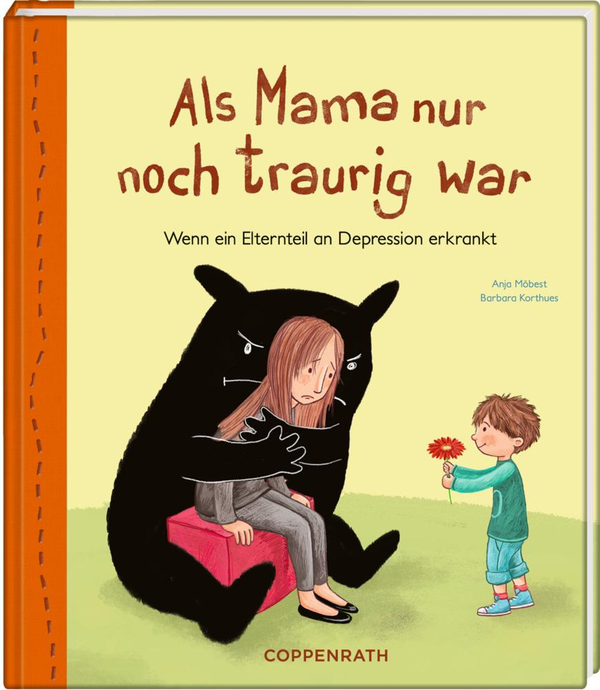 Als Mama nur noch traurig war (Depression)