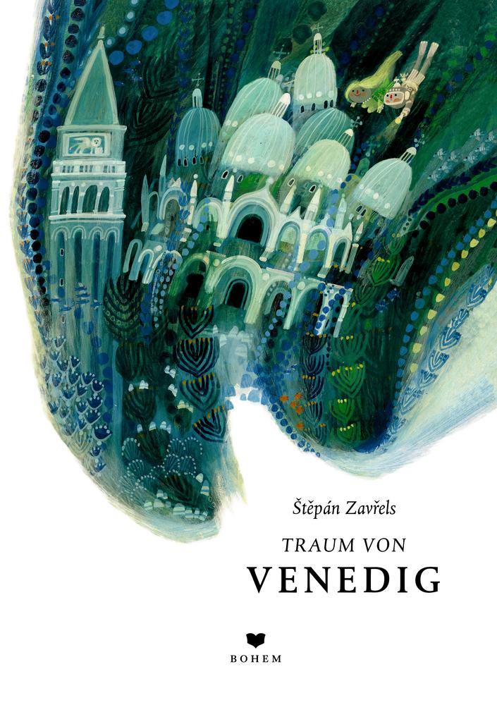 Štěpán Zavřels Traum von Venedig
