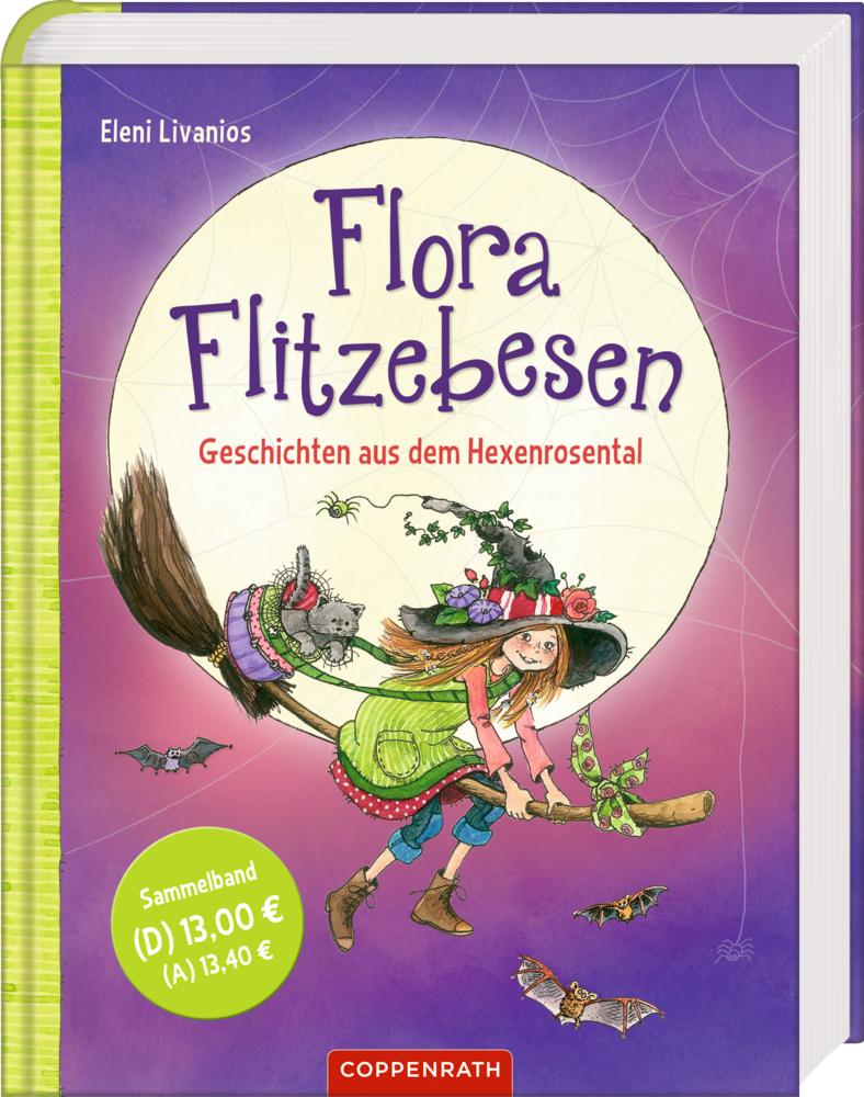 Flora Flitzebesen - Geschichten aus dem Hexenrosental (Sammelband)