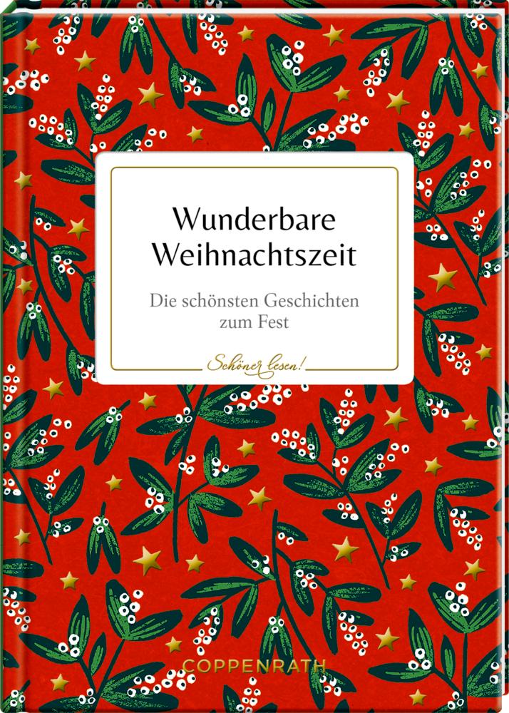 Schöner lesen! No. 13: Wunderbare Weihnachtszeit
