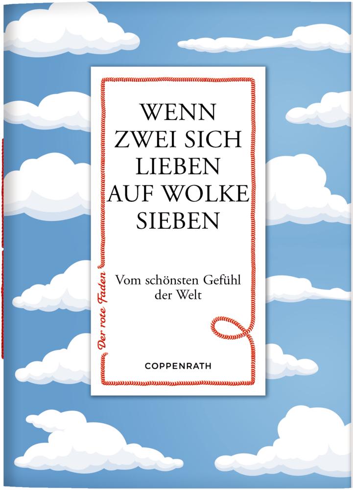 Der rote Faden No.160: Wenn zwei sich lieben auf Wolke sieben
