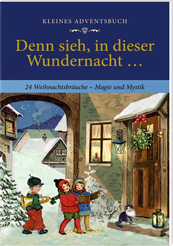 Denn sieh, in dieser Wundernacht ..., Adventskalender-Buch