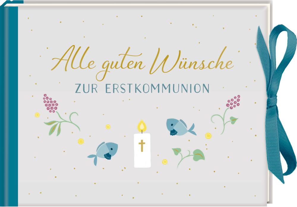Geldkuvert-Geschenkbuch.: Alle guten Wünsche zur Erstkommunion