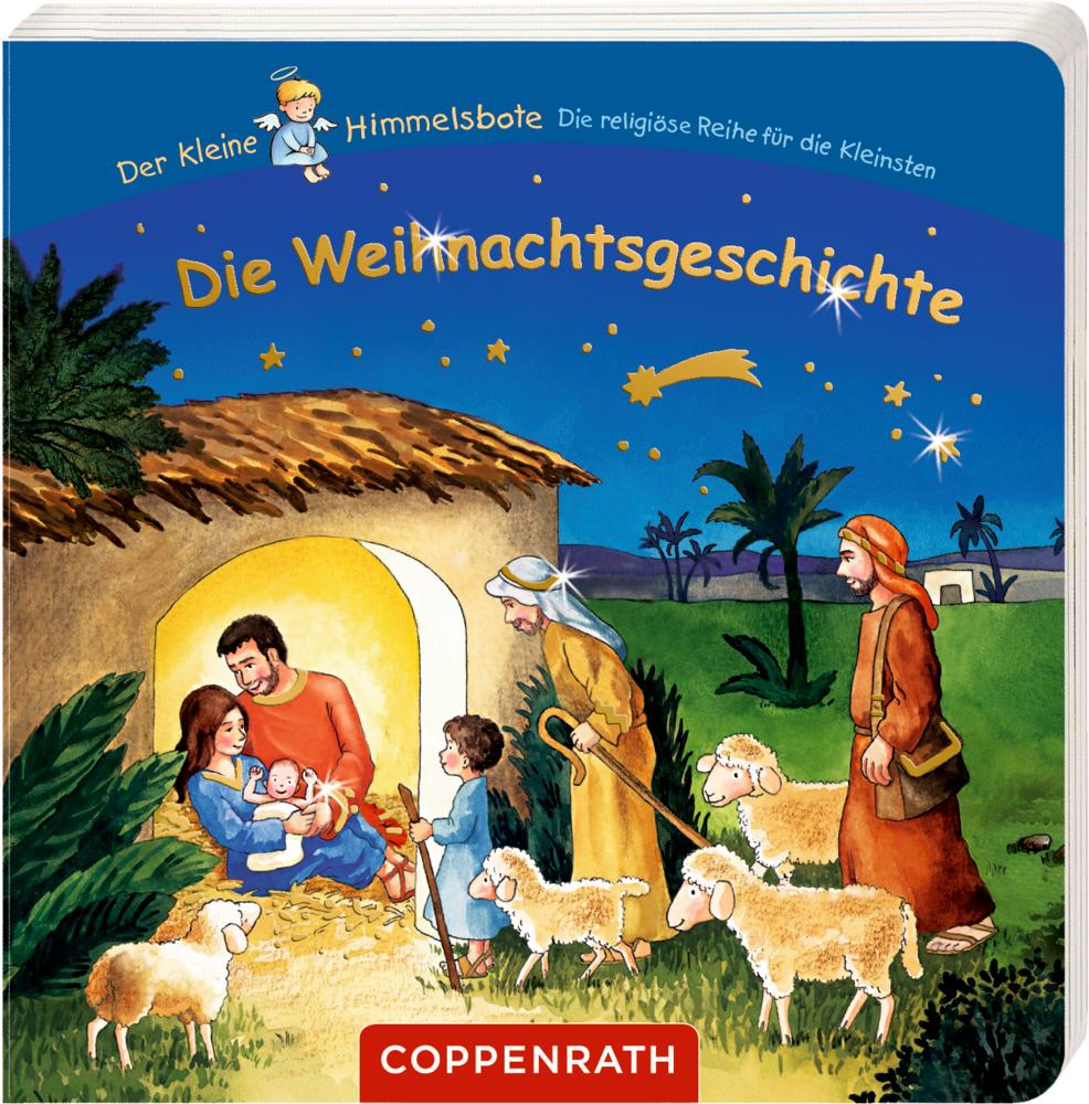 Die Weihnachtsgeschichte Der kleine Himmelsbote