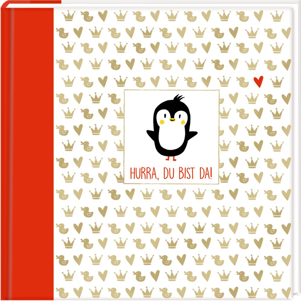 Eintragalbum Hurra, du bist da! (Pinguin)