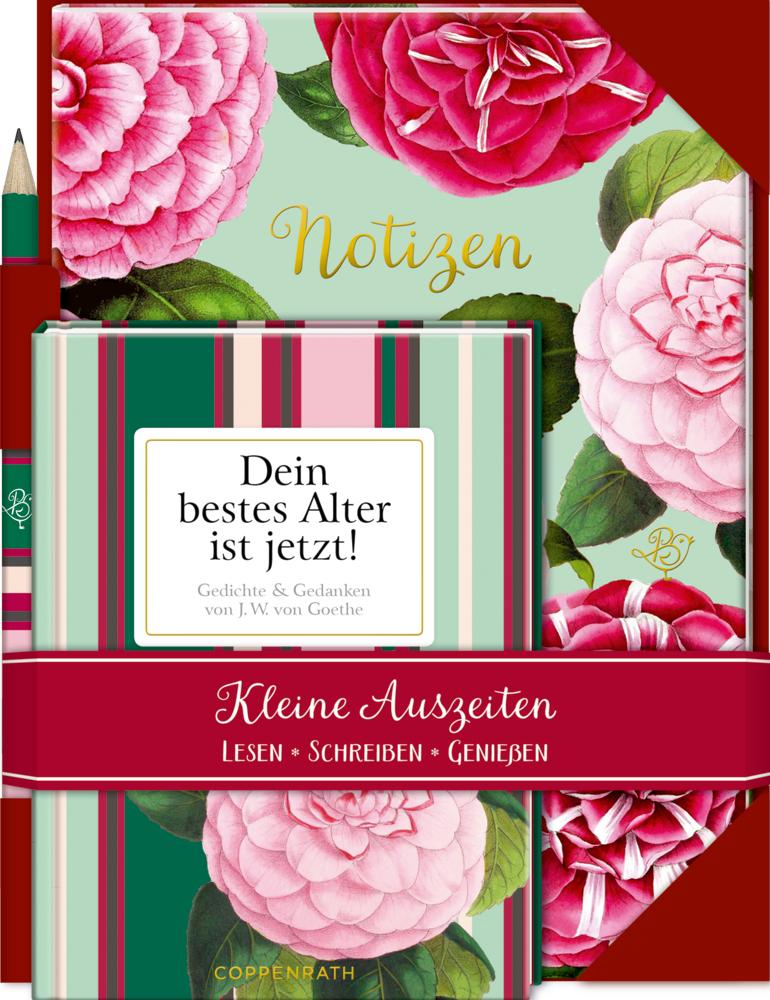 Kleine Auszeiten: Dein bestes Alter ist jetzt. Gedichte & Gedanken von J.W. von Goethe (Geschenkset) Behr