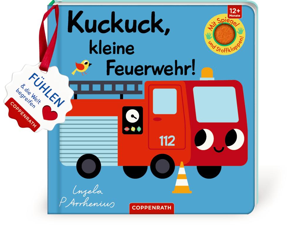 Mein Filz-Fühlbuch: Kuckuck, kleine Feuerwehr! (Fühlen & begreifen)