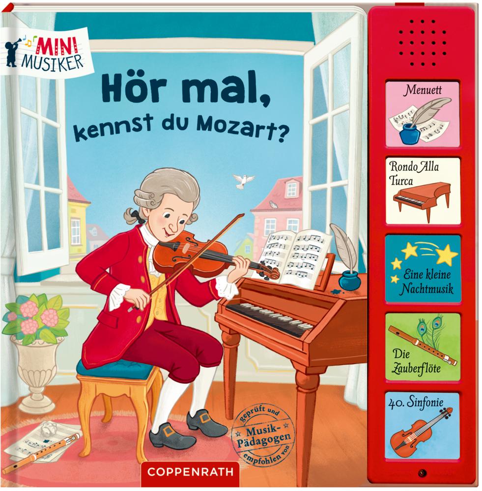 Hör mal, kennst du Mozart? (Soundbuch / Mini-Musiker)