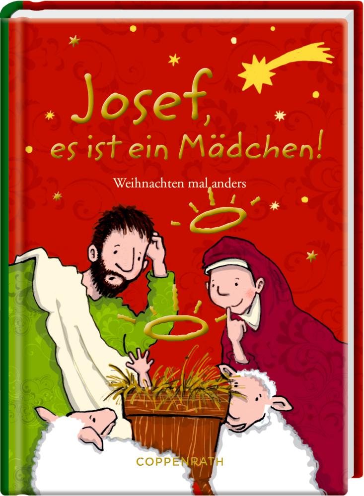 Heitere Geschichten: Josef, es ist ein Mädchen! (Neuausgabe)