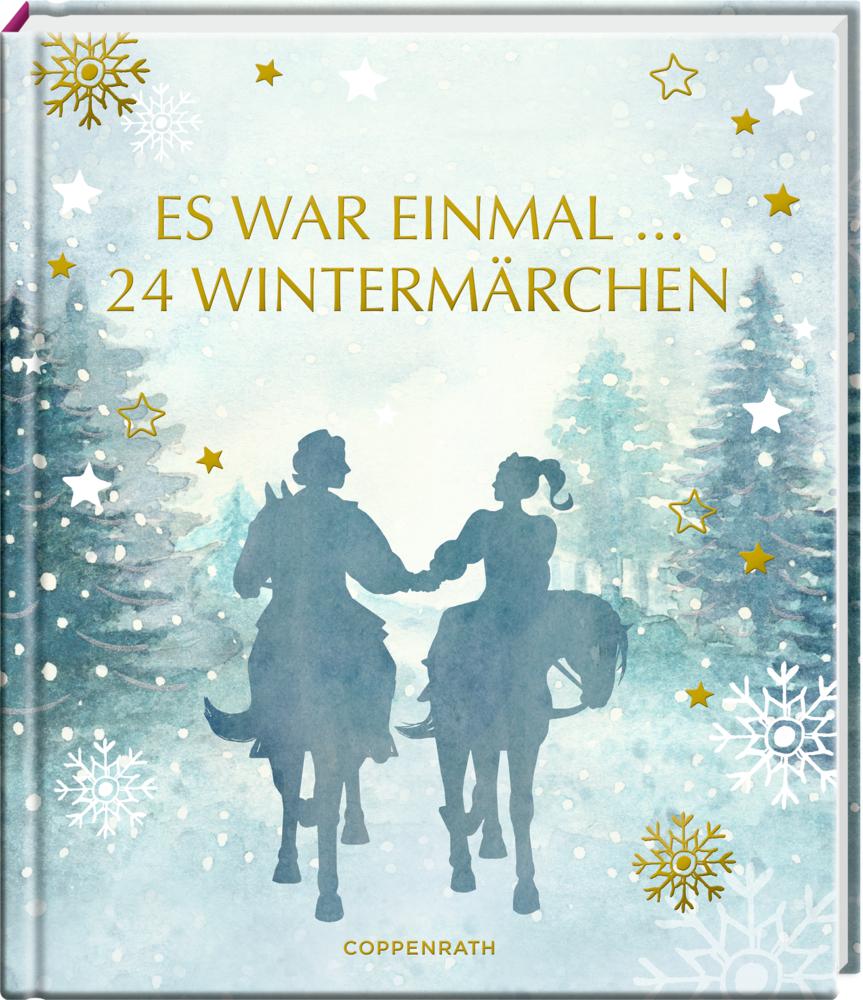 Adventskalenderbuch: Es war einmal ... 24 Wintermärchen (Aschenbrödel)