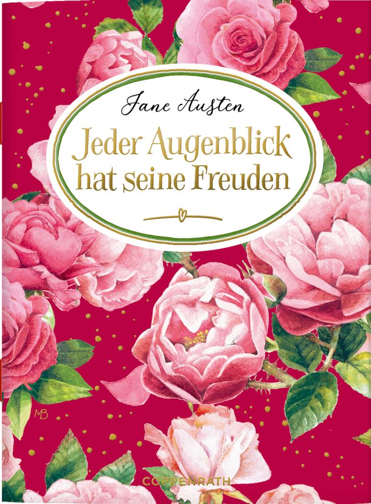 Schöne Grüße: Jeder Augenblick hat seine Freuden - Jane Austen (M. Bastin)