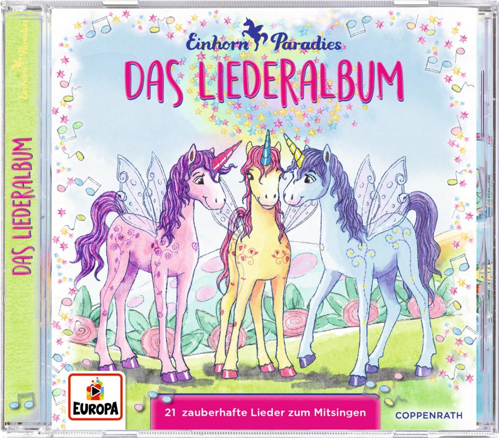 CD Einhorn-Paradies: Das Liederalbum (21 zauberhafte Lieder)