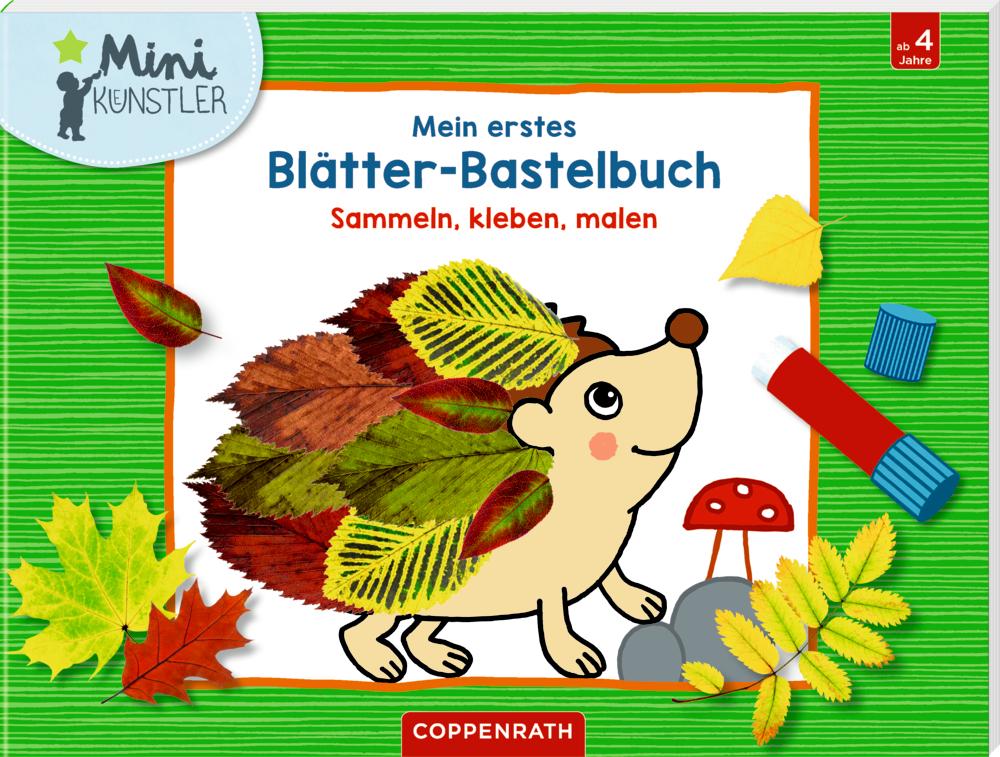 Mein erstes Blätter-Bastelbuch (Mini-Künstler)