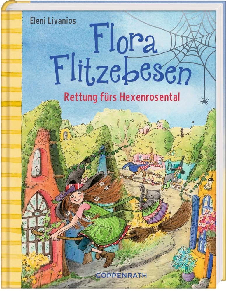 Flora Flitzebesen (Bd. 4) - Rettung fürs Hexenrosental