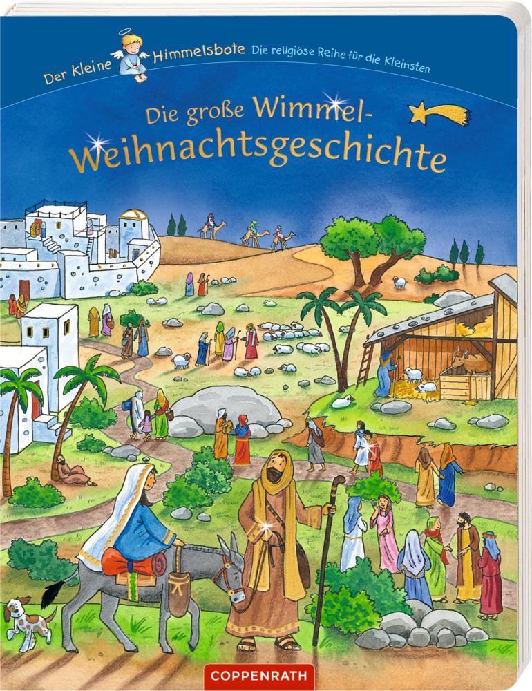 Die große Wimmel-Weihnachtsgeschichte - Der kleine Himmelsbote