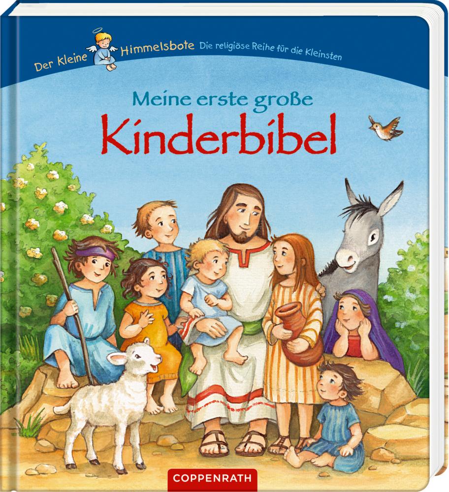 Meine erste große Kinderbibel (Der kleine Himmelsbote)