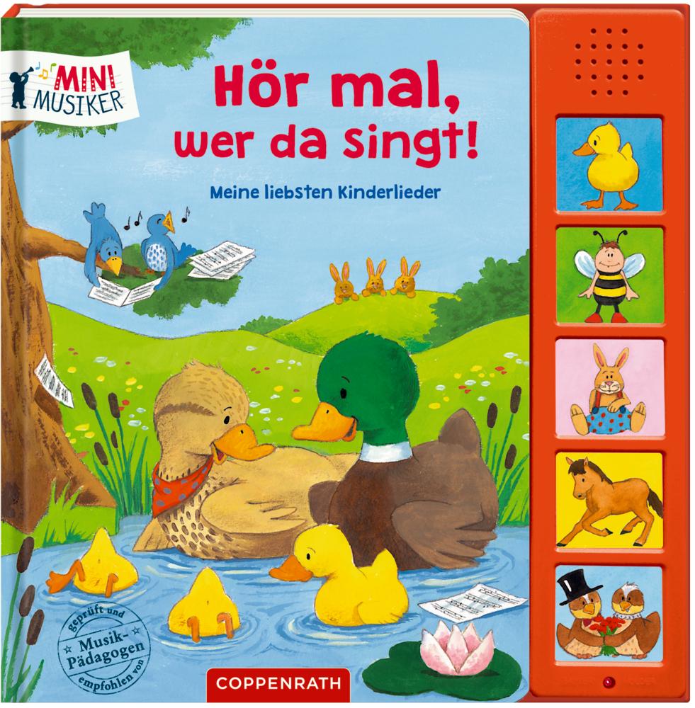 Hör mal, wer da singt! Meine liebsten Kinderlieder (Soundbuch / Mini-Musiker)