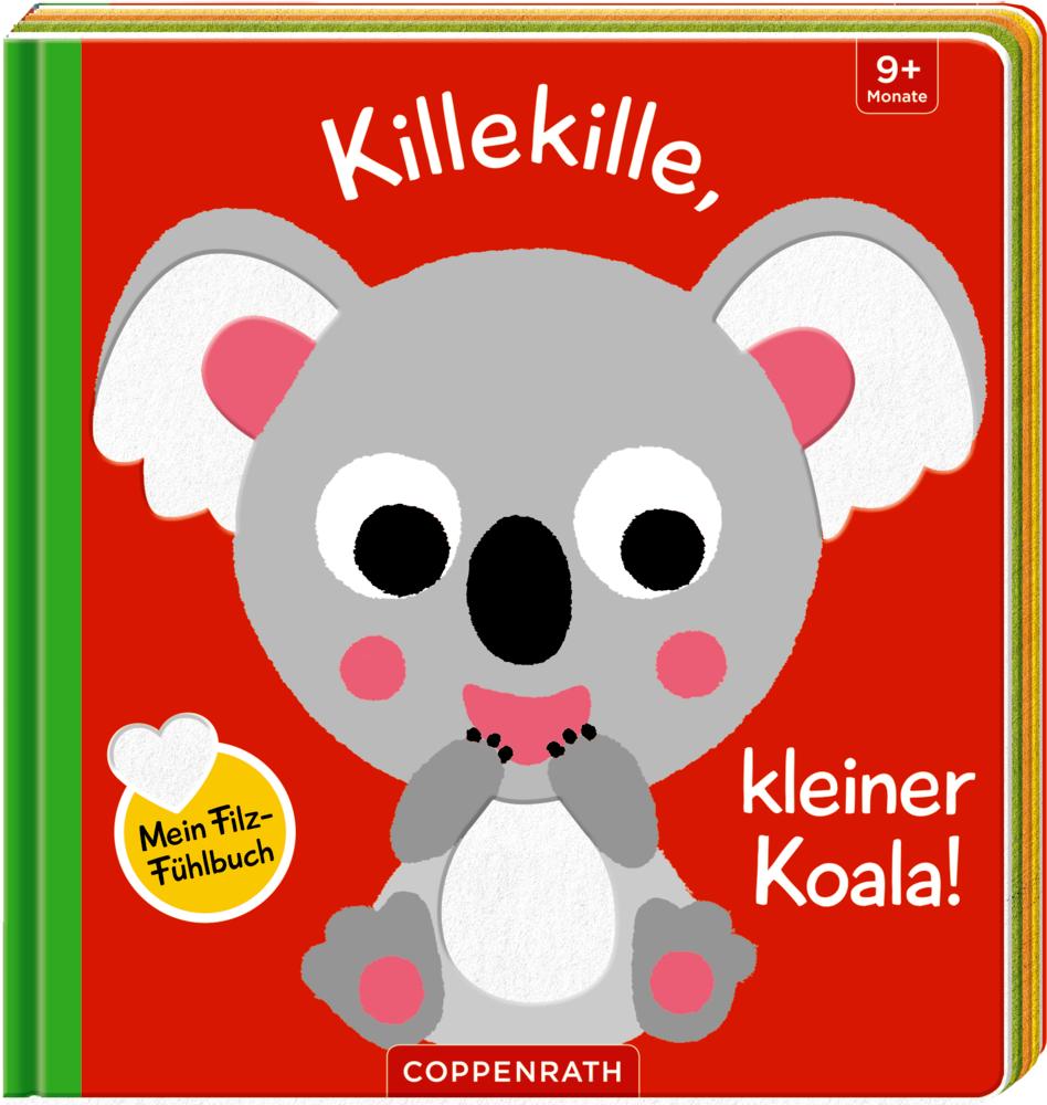 Mein Filz-Fühlbuch: Killekille, kleiner Koala!