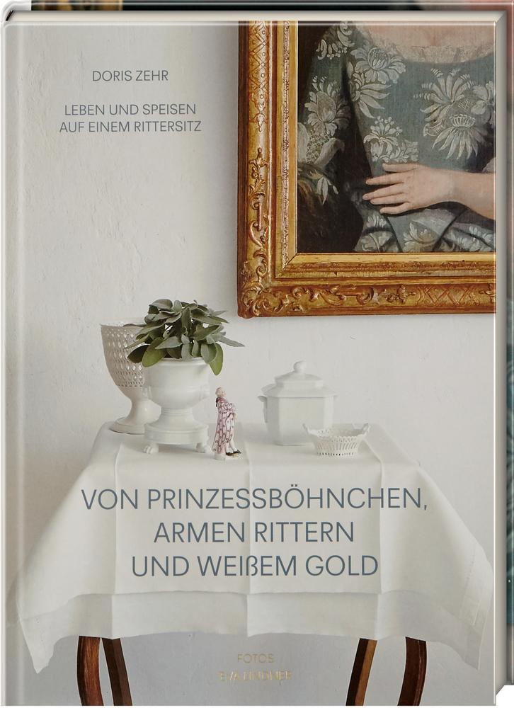 Von Prinzessböhnchen, armen Rittern und weißem Gold