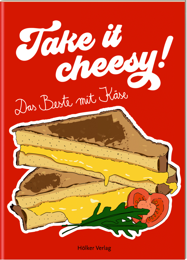 Der kleine Küchenfreund: Take it cheesy! (Käse)