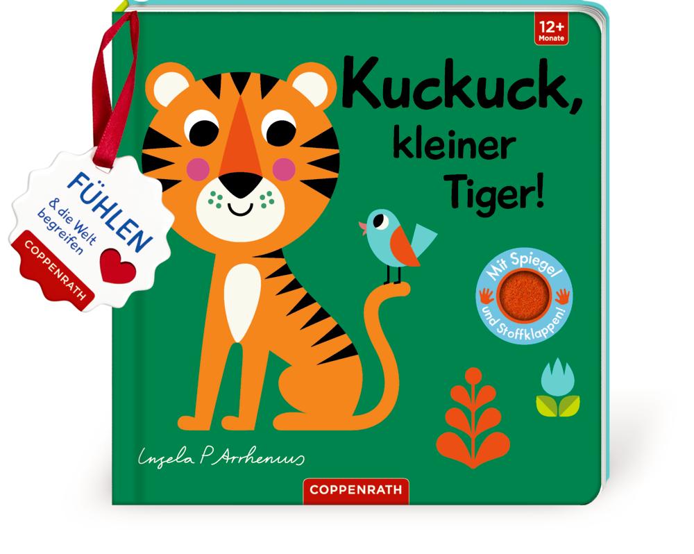 Mein Filz-Fühlbuch: Kuckuck, kleiner Tiger! (Fühlen & begreifen)