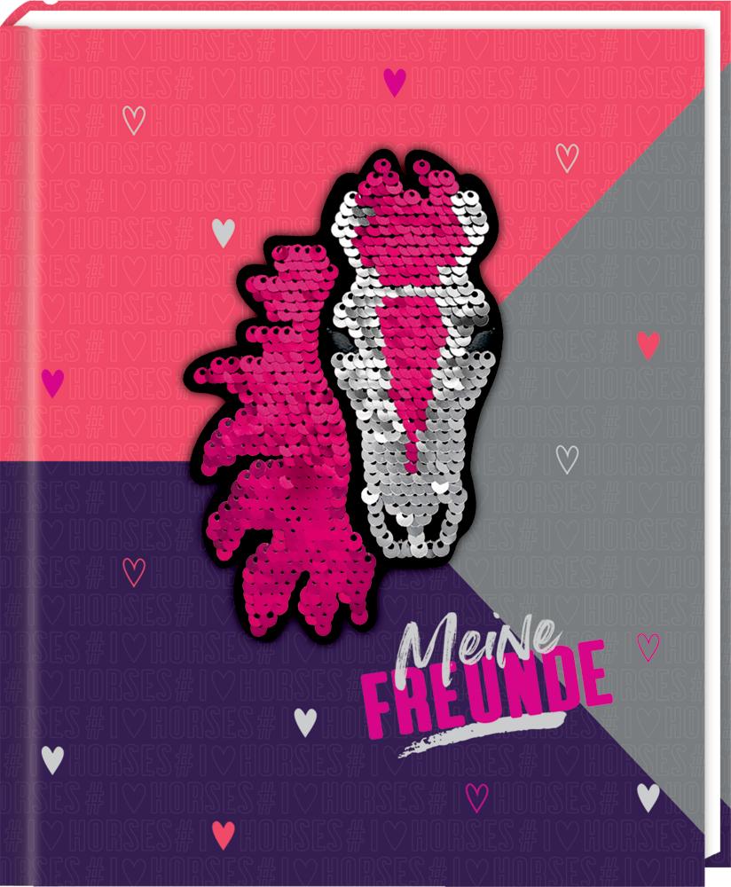Freundebuch: I LOVE HORSES Meine Freunde