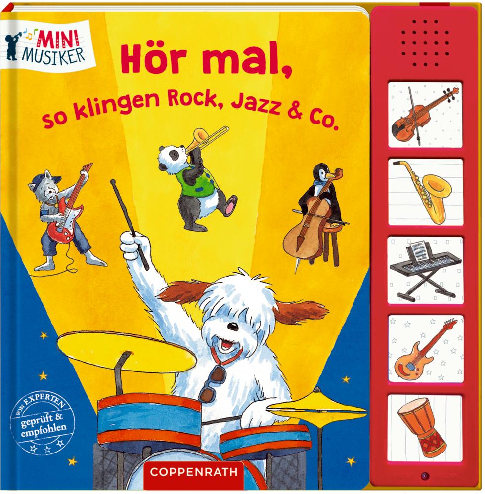 Hör mal, so klingen Rock, Jazz & Co. (Soundbuch / Mini-Musiker)