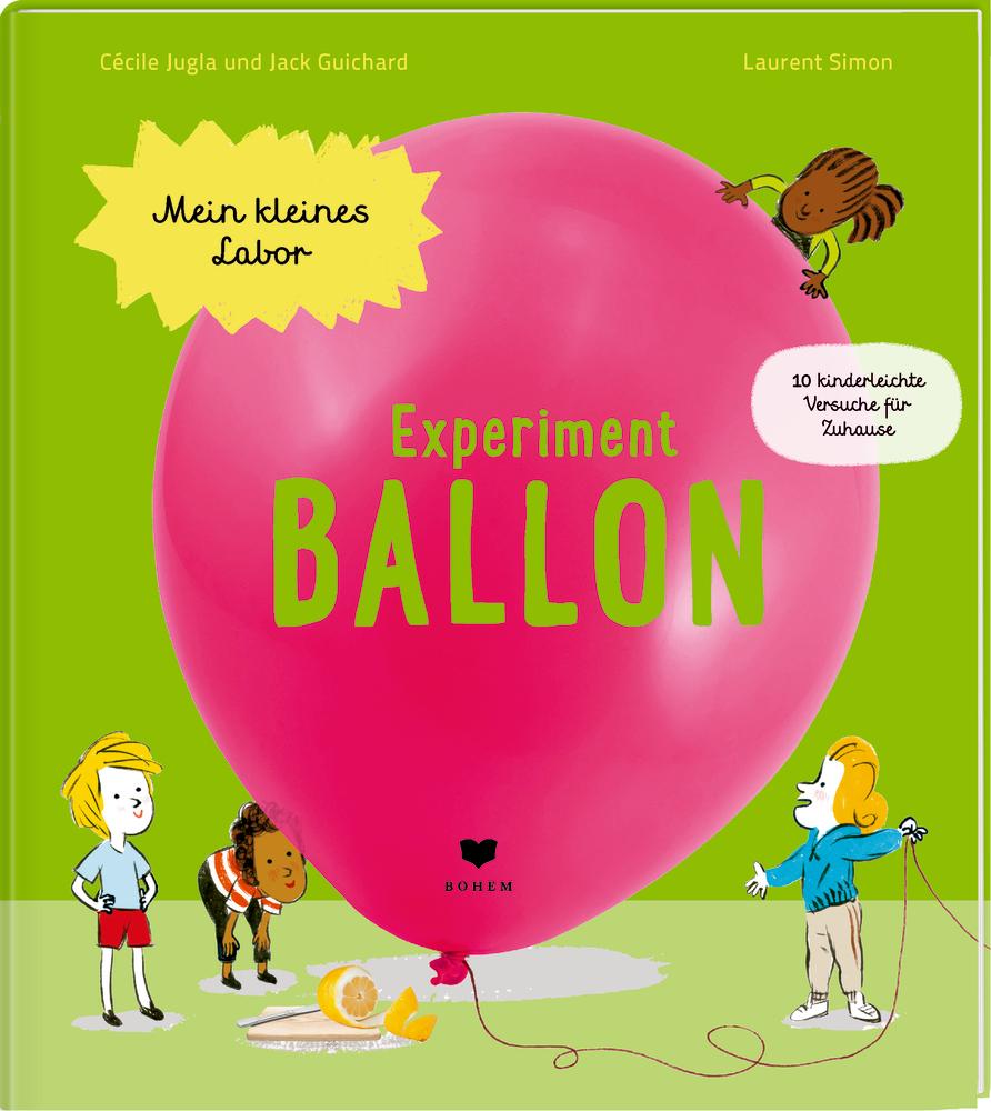 Mein kleines Labor: Experiment Ballon