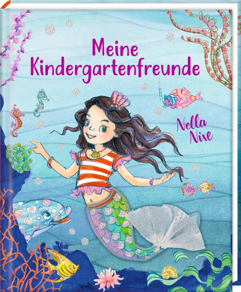 Freundebuch: Nella Nixe - Meine Kindergartenfreunde
