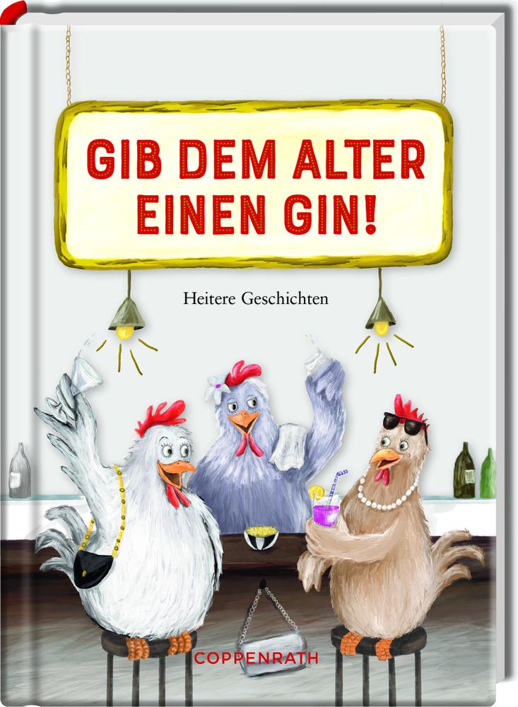 Heitere Geschichten: Gib dem Alter einen Gin!