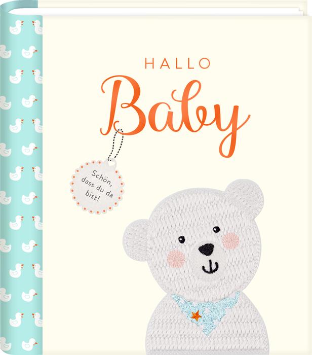 Hallo Baby - Eintragalbum mit vielen Extras (BabyGlück)
