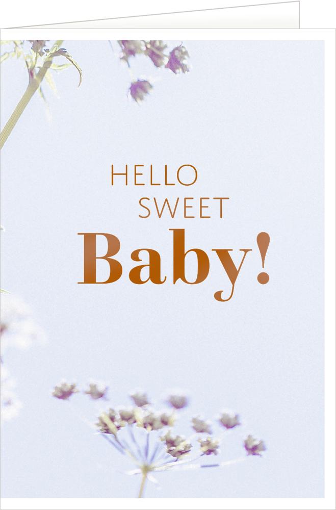 Sweet Baby, Grußkarte Hello, Baby!